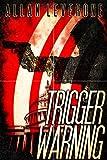 Trigger Warning (Jack Sheridan Pulp Thrillers Book 2)