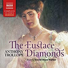 The Eustace Diamonds Audiobook by Anthony Trollope Narrated by David Shaw-Parker