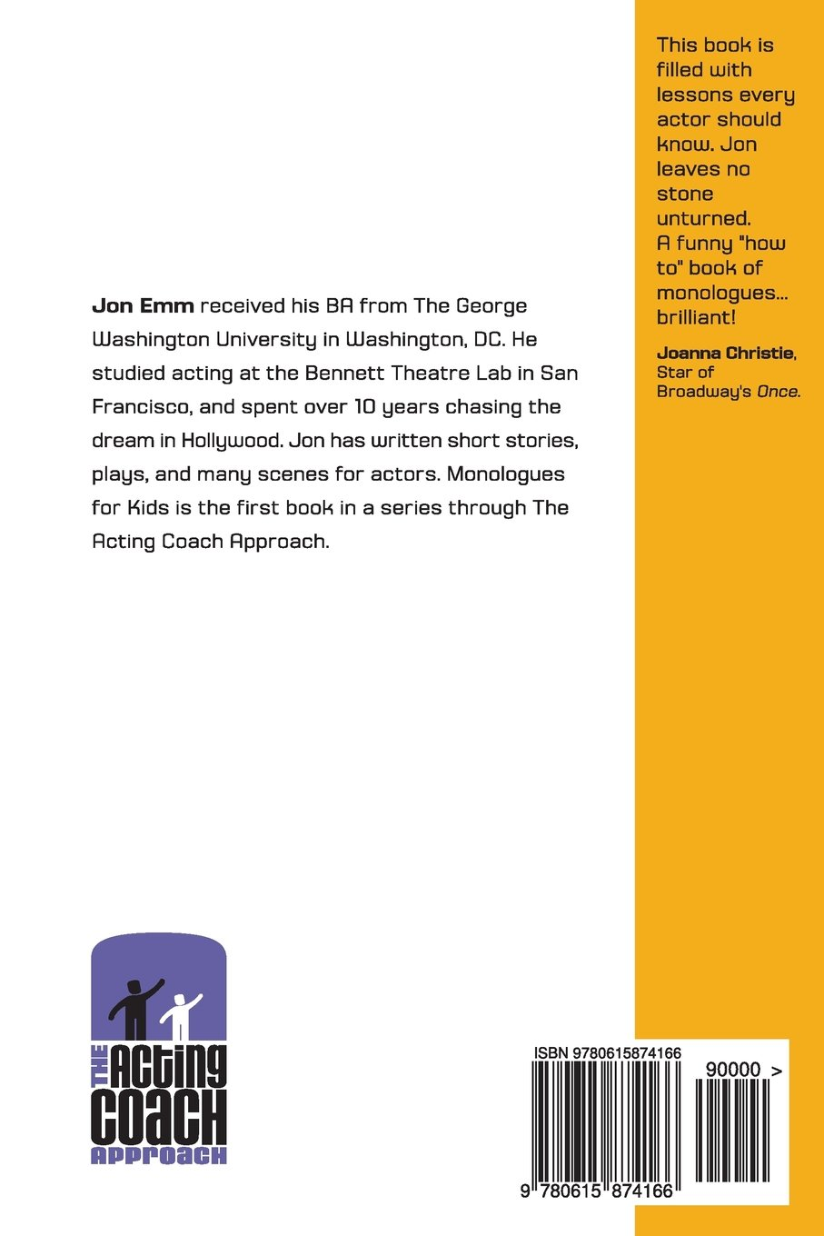 The Acting Coach Approach: 48 Monologues for Kids and How to Master Them  (Volume 1): Mr. Jon Emm, Ms. Lana Young, Mr. Sam Ferro: 9780615874166:  Amazon.com: ...
