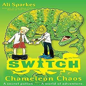 S.W.I.T.C.H.: Chameleon Chaos Audiobook