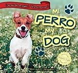 Mi Perro / My Dog, Norman D. Graubart, 1477733019