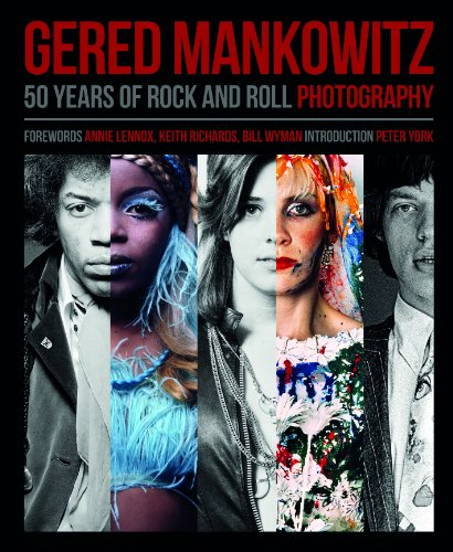 Gered Mankowitz: 50 Years of Rock and Roll Photography