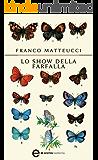 Lo show della farfalla (eNewton Narrativa)