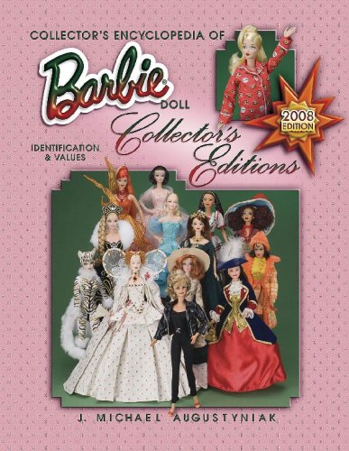 Collector's Ency of Barbie Doll Collector's Editions (Collector's Encyclopedia of Barbie Doll) ()