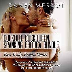 Cuckold, Cuckqueen, Spanking Erotica Bundle