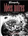 Idées noires : L'Intégrale par Franquin