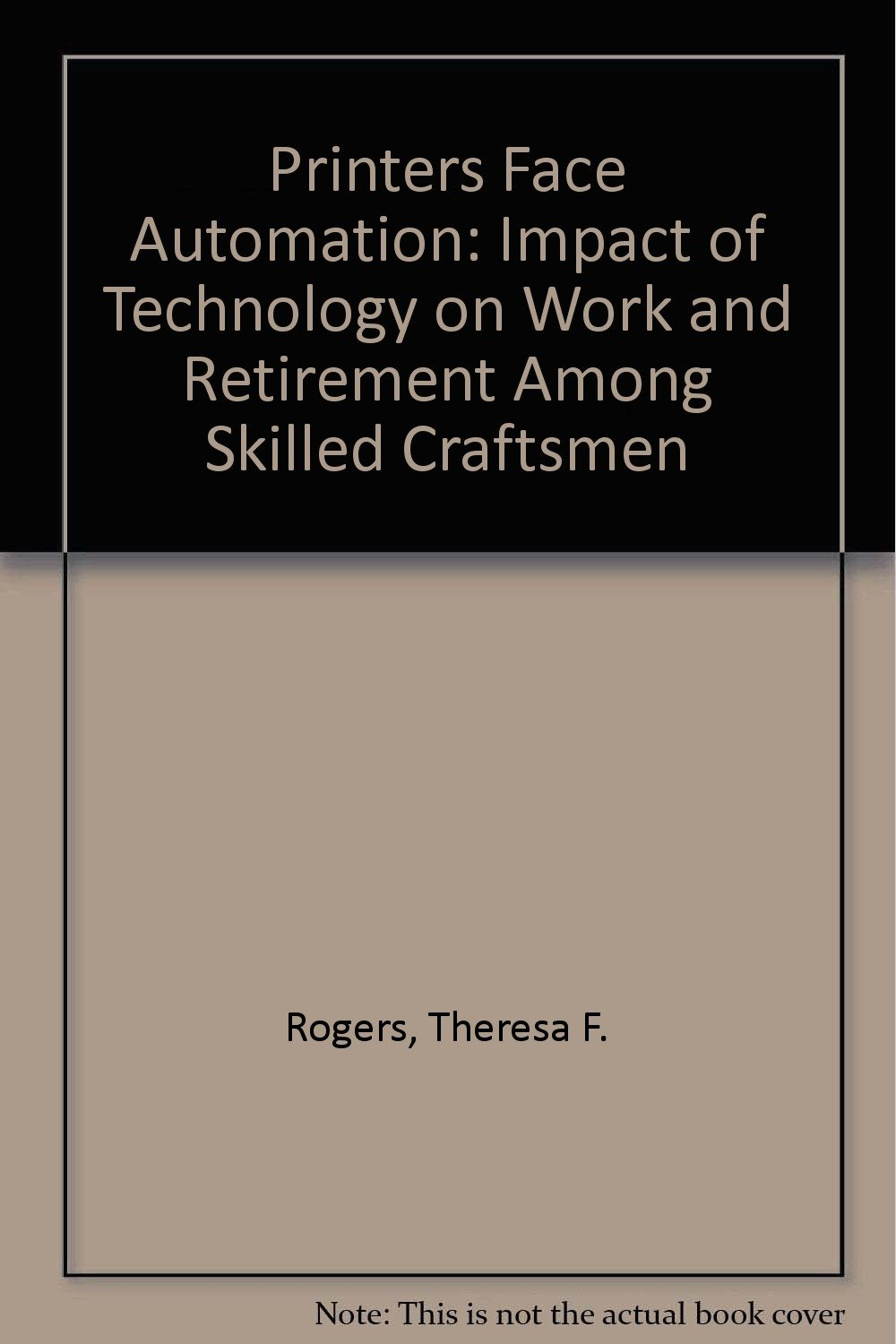 Printers Face Automation: Impact of Technology on Work and Retirement Among Skilled Craftsmen