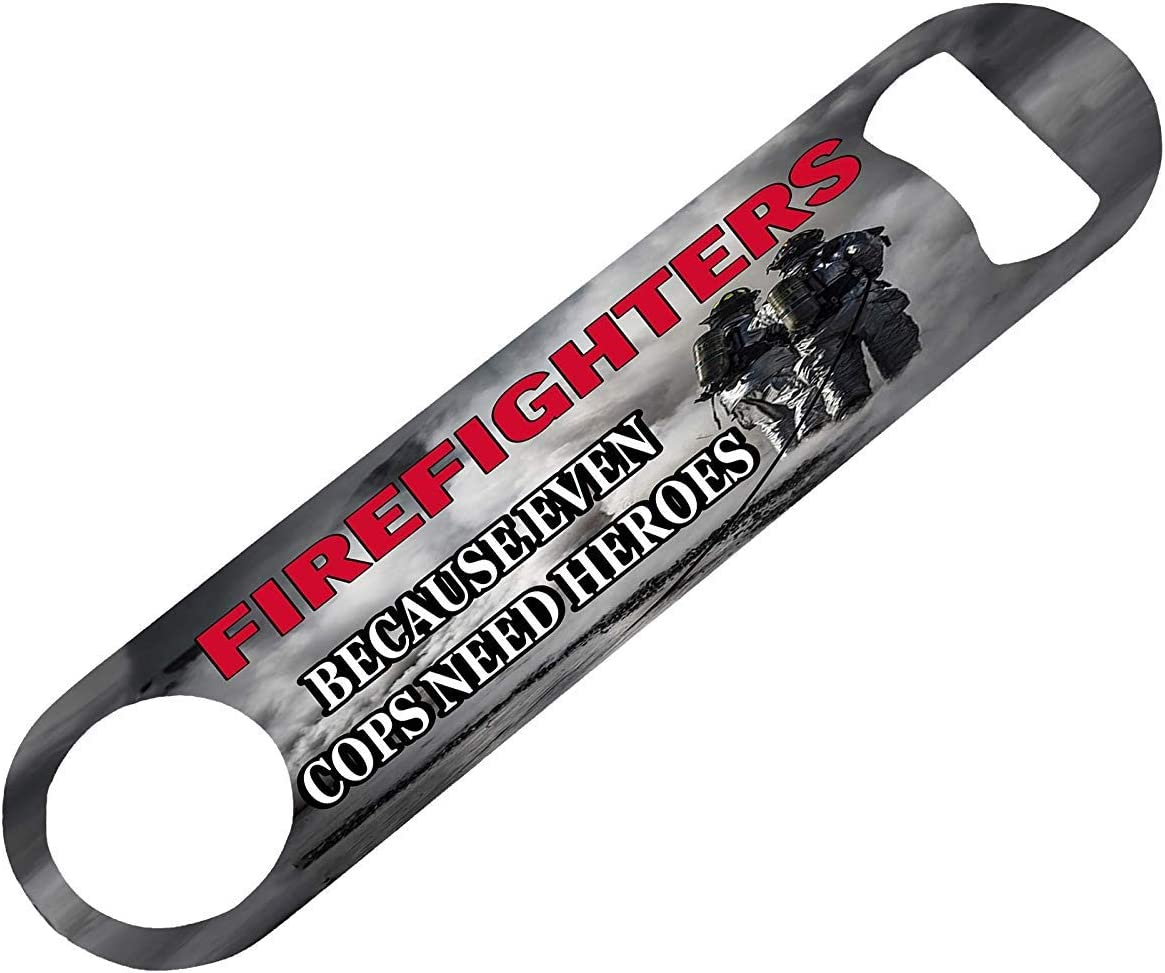 Funny Firefighter Speed Bottle Opener Heavy Duty Gift For Fire Fighter Even Cops Need Heroes [並行輸入品]