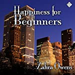 Happiness for Beginners | Zahra Owens