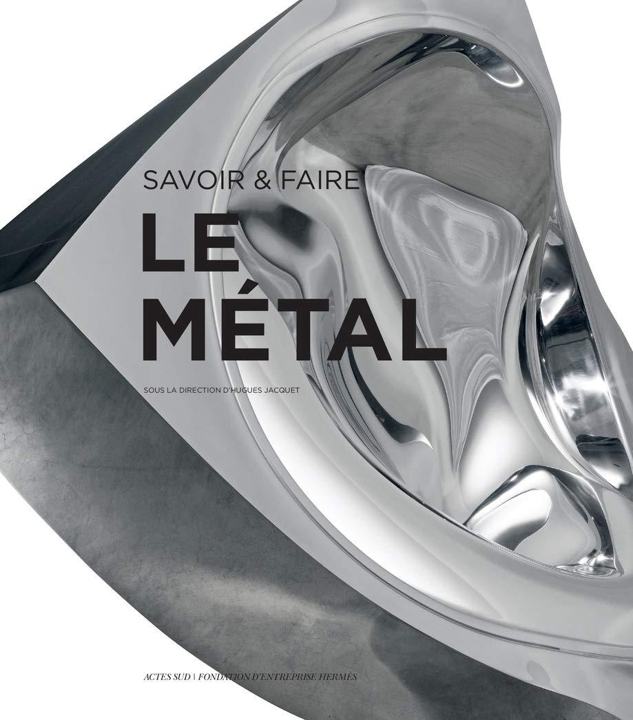 Savoir & Faire : le Métal: Amazon.es: Collectif, Jacquet ...