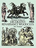 Pictorial Archive of Decorative Renaissance Woodcuts