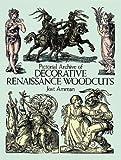 Pictorial Archive of Decorative Renaissance Woodcuts