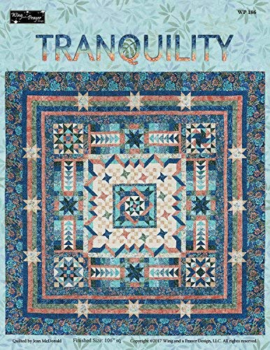 Tranquility Pattern - Tranquility Quilt Pattern by Wing and a Prayer