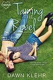 Taming the Rebel (Endless Summer)