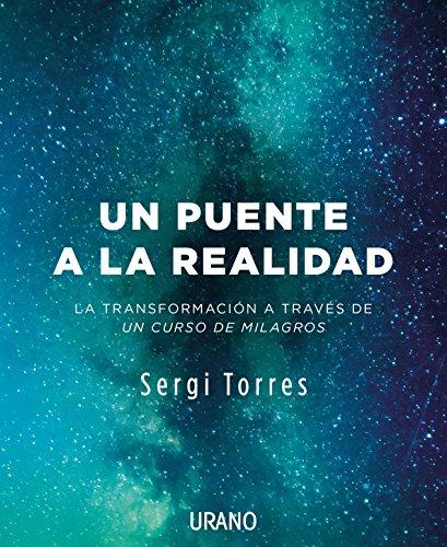 Un puente a la realidad (Spanish Edition) [Sergi Torres] (Tapa Blanda)