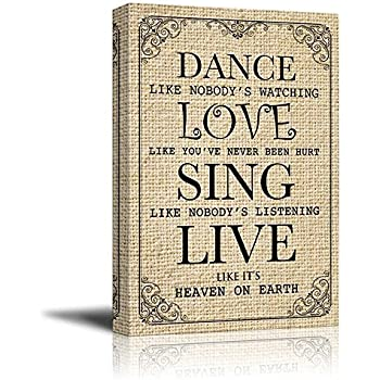 QUOTE DANCE LIKE NO-ONE WATCHING LOVE SING 18X24 /'/' POSTER ART PRINT LF004