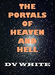 The Portals of Heaven and Hell