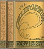 img - for THE CALIFORNIANS: WRITINGS OF THEIR PAST AND PRESENT. Volume I... [and Volume II]. book / textbook / text book