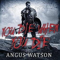You Die When You Die
