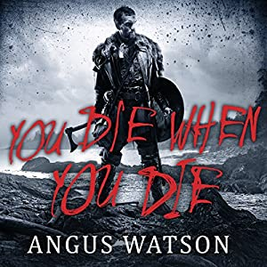 You Die When You Die Audiobook
