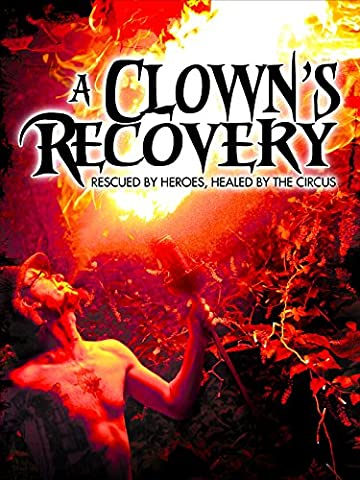A Clown's Recovery (Stages Of Recovery)