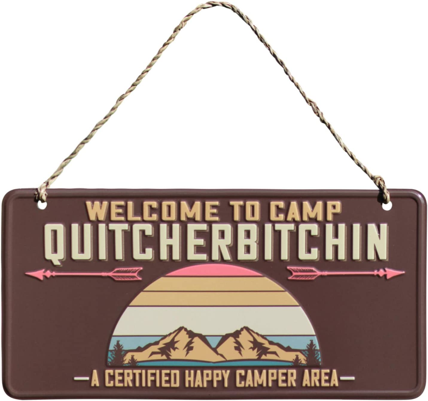 Camp Quitcherbitchin- Welcome Happy Camper Metal Sign - Man Cave Decor - Camping Decor For Camper, Rv Decor - Funny Sign For Camper decor, RV, Cabins, Garage decor, Man Cave decor, camper accessories