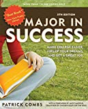 img - for Major in Success: Make College Easier, Fire Up Your Dreams, and Get a Great Job book / textbook / text book