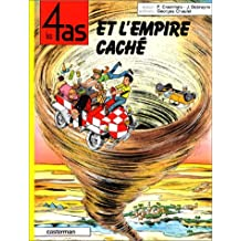 LES 4 AS ET L'EMPIRE CACHÉ