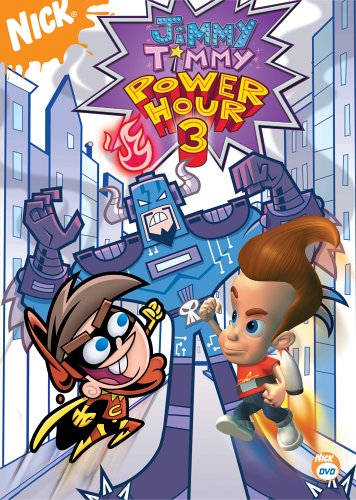 The Jimmy/Timmy Power Hour 3 (Jimmy Neutron / Fairly OddParents) (Fairly Oddparents Jimmy Timmy Power Hour 3)