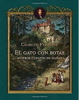 El gato con botas y otros cuentos de hadas (Spanish Edition)