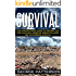 Survival: The Comprehensive guide to prepare you for a natural disaster, urban collapse, and wilderness survival