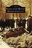 Deadwood s Mount Moriah Cemetery (Images of America)
