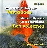 Volcanoes/Los Volcanes, Dana Meachen Rau, 0761428321