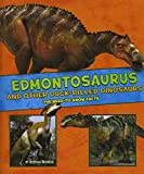 Edmontosaurus and Other Duck-Billed Dinosaurs (A+ Books: Dinosaur Fact Dig)