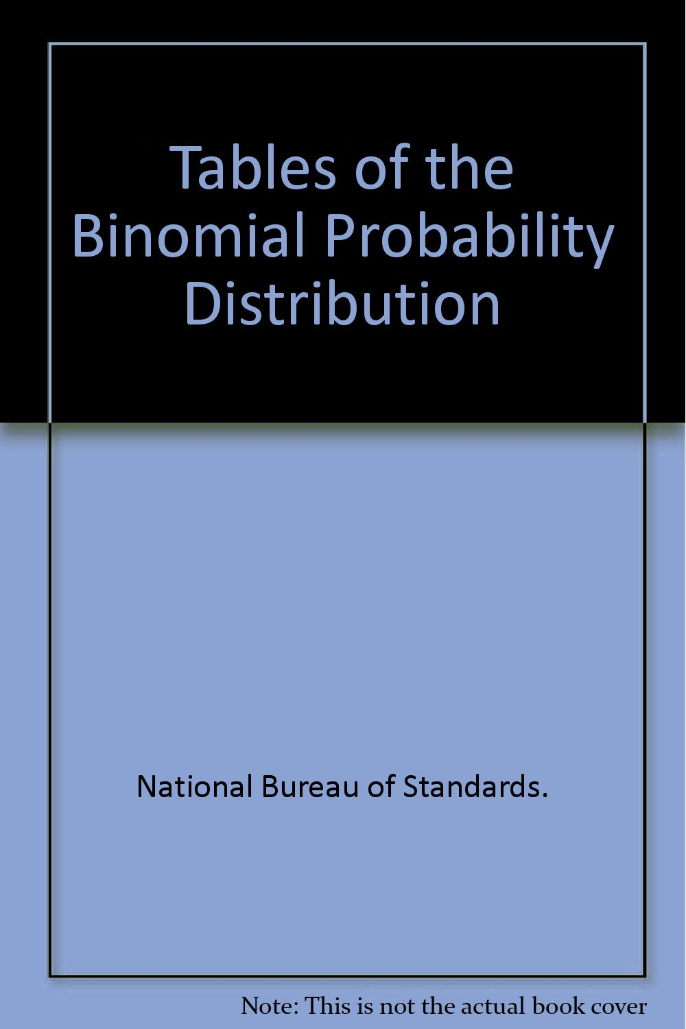 Tables Of The Binomial Probability Distribution National