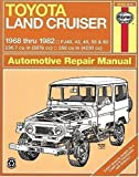Toyota Land Cruiser FJ40, 43,45, 55 & 60, '68'82 (Haynes Manuals) by Haynes 1st (first) Edition (1/15/1999)