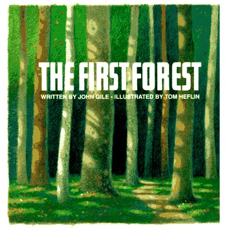 The First Forest