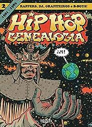Hip Hop Genealogia 2: Volume 2