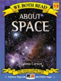 We Both Read-about Space, Jana Carson, 1891327399