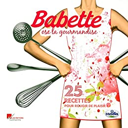 Babette ose la gourmandise