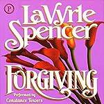 Forgiving   LaVyrle Spencer