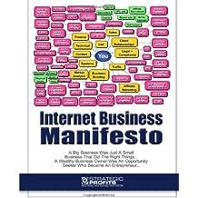 Internet Business Manifesto: Www.Strategicprofits.Com