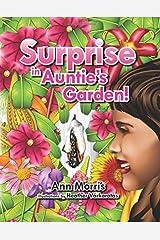 Surprise in Auntie's Garden