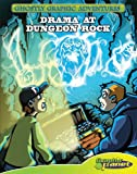 Drama at Dungeon Rock, Baron Specter, 1602707758