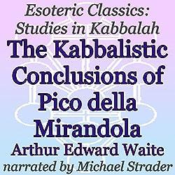 The Kabbalistic Conclusions of Pico della Mirandola