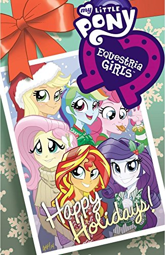 (My Little Pony: Equestria Girls Holiday Special (My Little Pony: Friendship Is Magic) )
