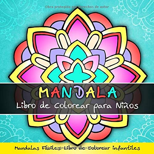 Mandala Libro de Colorear para Niños - Mandalas Fáciles: Libro de Colorear Infantiles por Topo Coloring Book