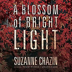 A Blossom of Bright Light Audiobook