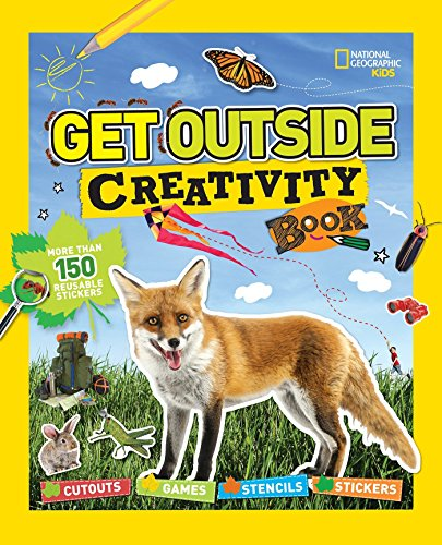 Get Outside Creativity Book: Cutouts, Games, Stencils, Stickers (National Geographic Kids)