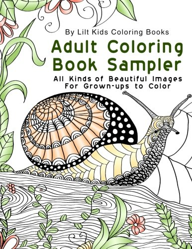Adult Coloring Book: Sample All Kinds of Beautiful Images For Grown-ups to Color (Beautiful Adult Coloring Books) (Volume 23)